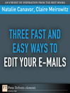 Three Fast and Easy Ways to Edit Your E-mails (eBook)